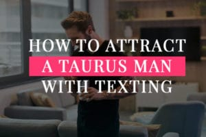 attract taurus man by conversation, man texting someone on his mobile phone