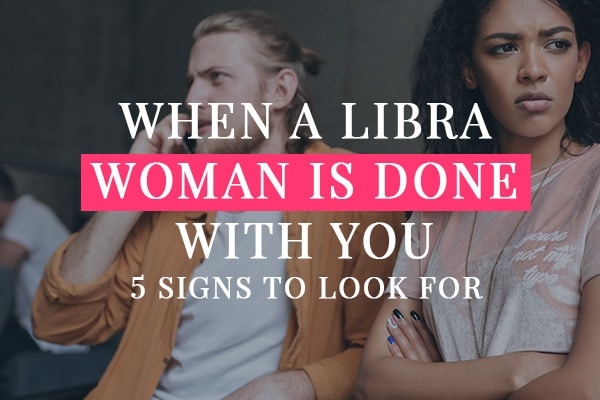 libra woman angry with man